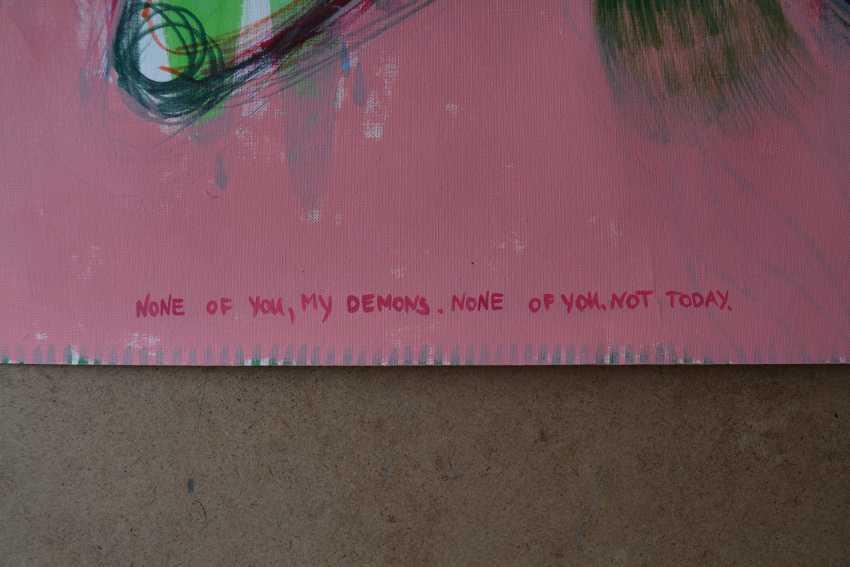 Lidia Matviyenko. None of you, my demons. None of you. Not today. / Keiner von Euch, meine Dämonen. Keiner von Euch. Nicht heute. - Foto 6