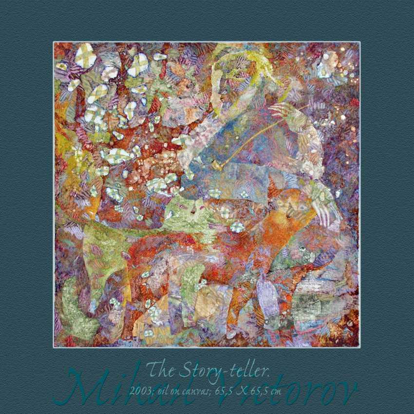 Mihail Victorov. THE STORY-TELLER. The STORYTELLER. - photo 1