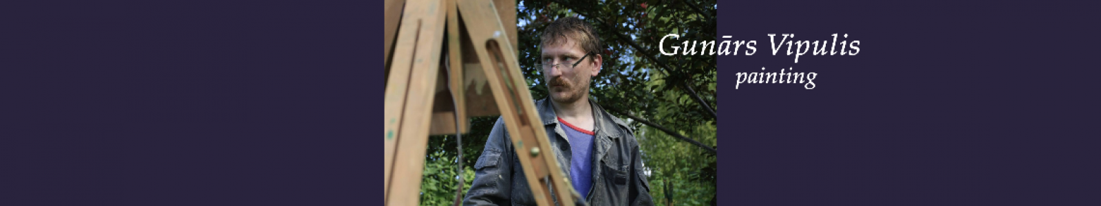 Gallery Painter Gunars Vipulis