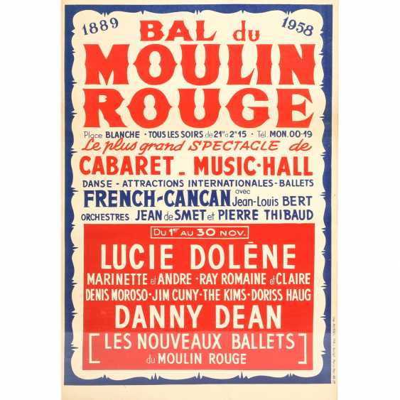 """Plakat """"MOULIN ROUGE"""", 1889-1958, The largest Review of Cabaret - Music-Hall, - photo 1"""