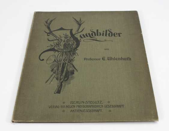 """Uhlenhuth, E.: """"Jagdbilder"""". - Foto 1"""
