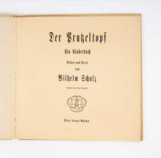 """Schulz, Wilhelm: """"Der Prutzeltopf"""". - Foto 2"""