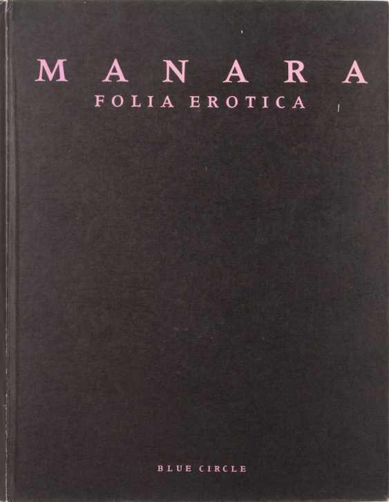 "MANARA, Milo: ""Folia Erotica"". - photo 1"