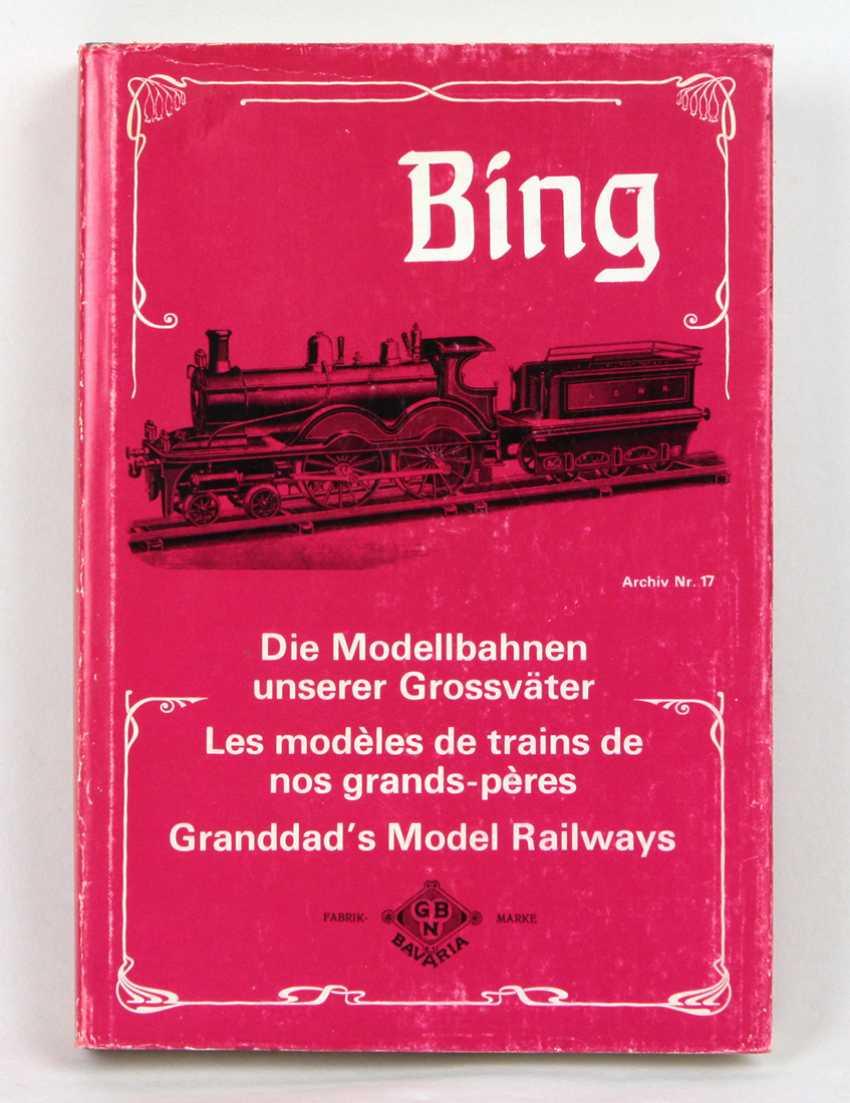 Bing - Die Modellbahnen unserer Grossväter - photo 1