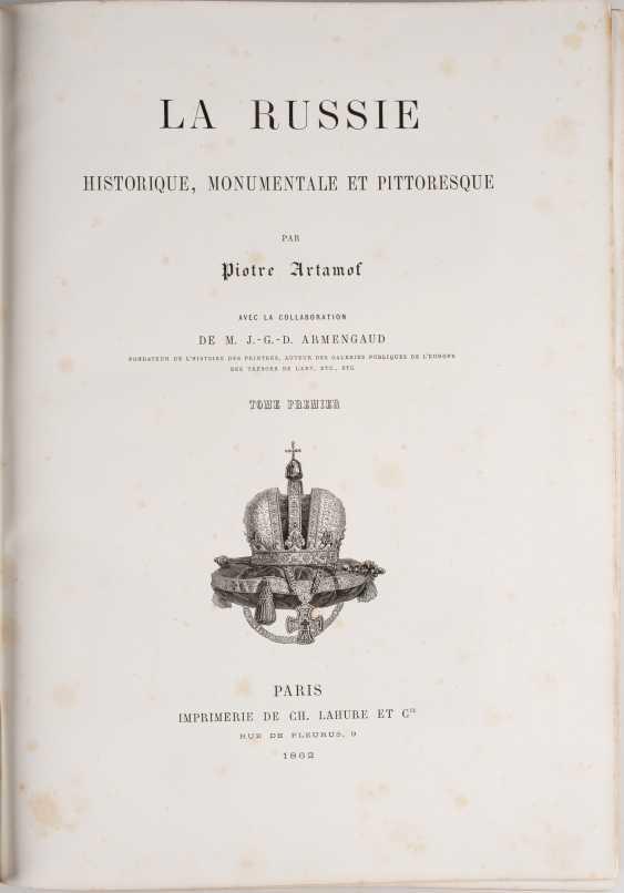 TWO VOLUMES: PIOTRE ARTAMOF. LA RUSSIE HISTORIQUE, MONUMENTALE ET PITTORESQUE, Paris, France, 1862-1865 - photo 3