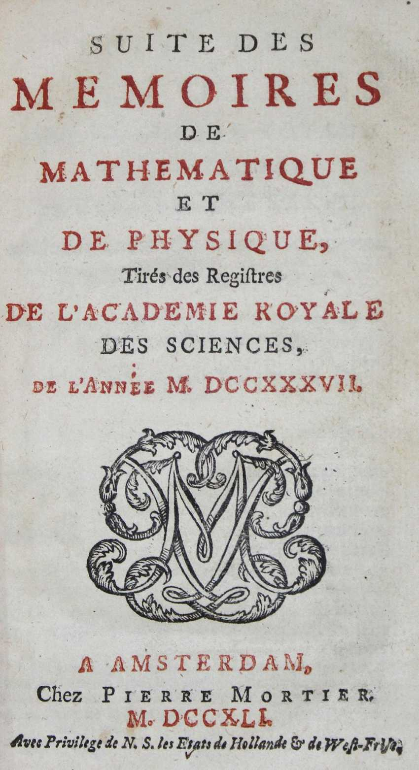 Memoirs of the Academie Royale des Sciences. - photo 1