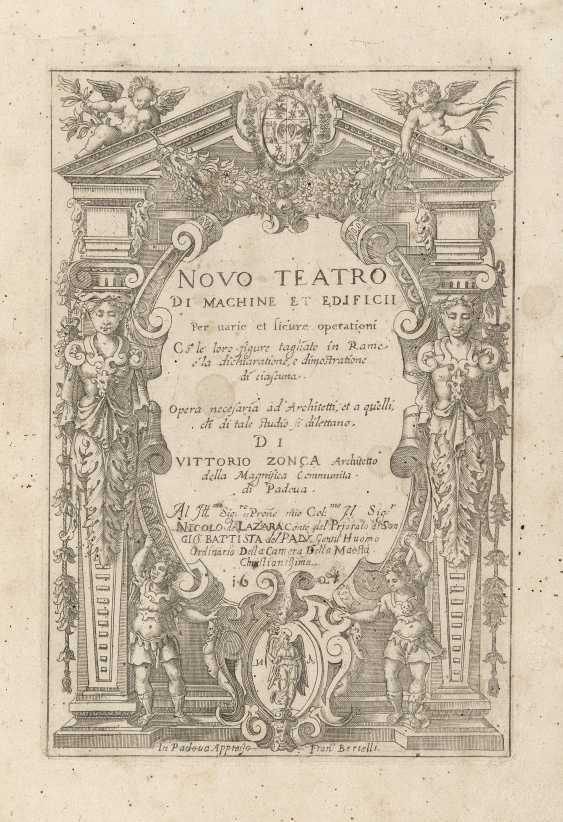 ZONCA Vittorio (1568-1602) - Novo teatro di machine et Edificii Per varie et sicure operationi co' le loro figure tagliate in Rame - photo 1