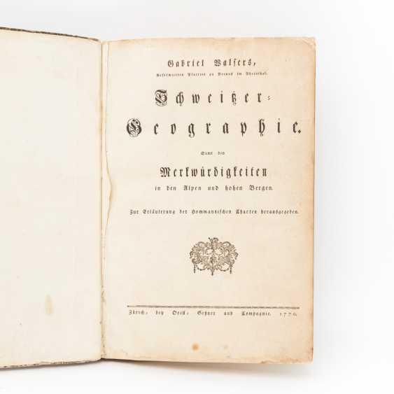 "Large-format hist. Atlas of Switzerland, 18. Century - Gabriel Walser, ""Swiss=Geography. - photo 2"