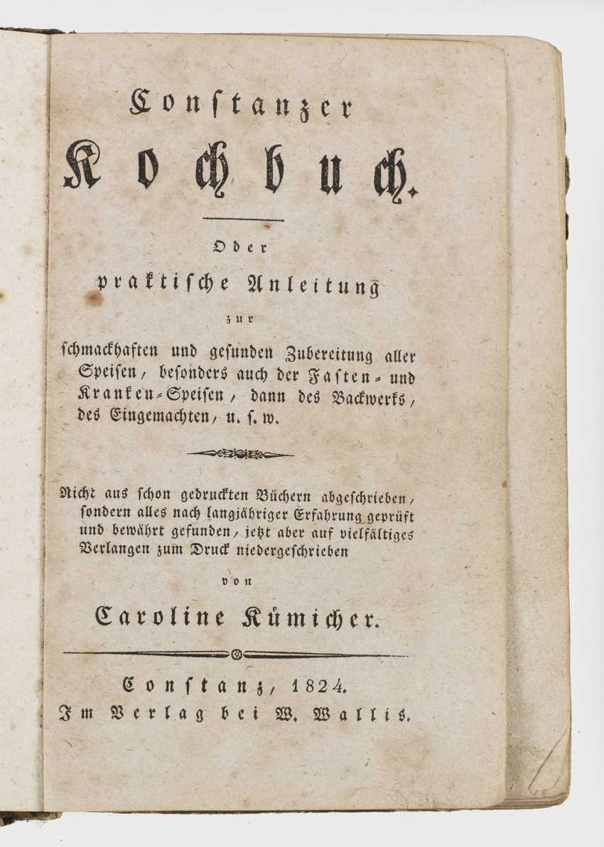 "Caroline Kümicher: ""Constanzer Cookbook"". Original title - photo 1"