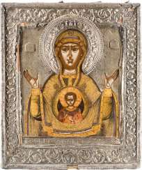 VERY FINE ICON OF THE MOTHER OF GOD OF THE SIGN (ZNAMENIE) WITH SILVER RIZA