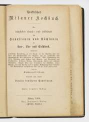 Practical Mitauer cookbook. A useful handbook and auxiliary book for housewives and cooks in Kur-, Liv- and Esthland.