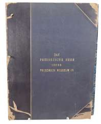 L. Sachse & co.: The Prussian army under Friedrich Wilhelm IV.